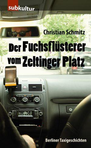 Christian Schmitz: Der Fuchsflüsterer vom Zeltinger Platz