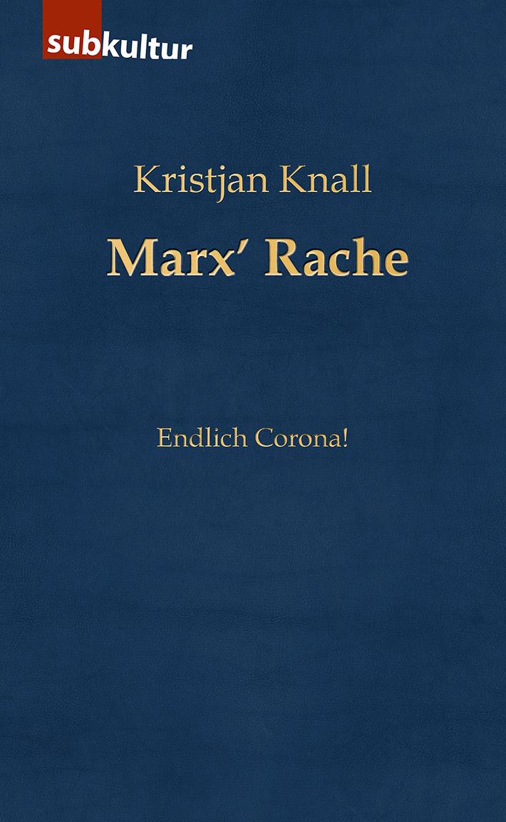 Kristjan Knall - Marx' Rache - edition subkultur